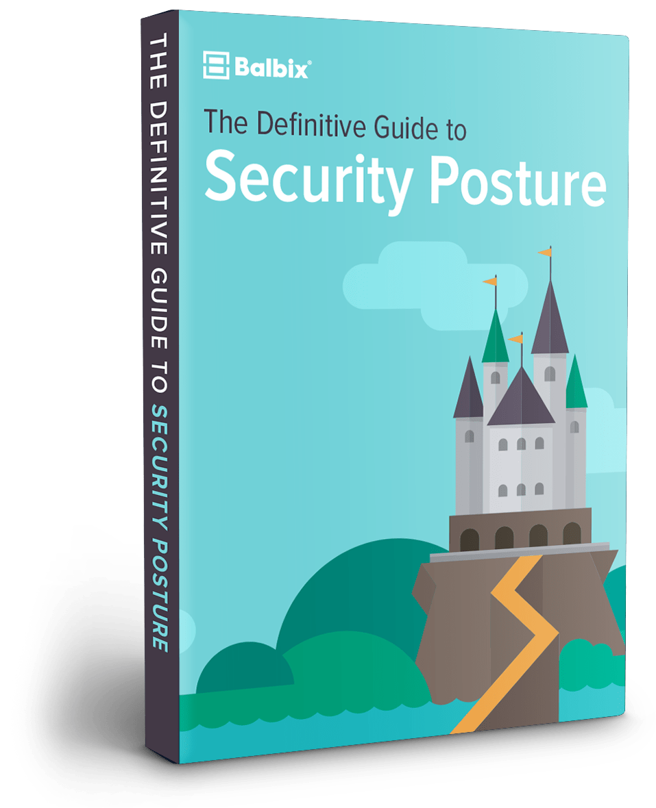 The Definitive Guide to Security Posture