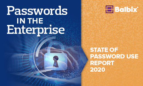 State of Password Use Report 2020